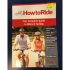 How to Ride Bike & Cycling Guide